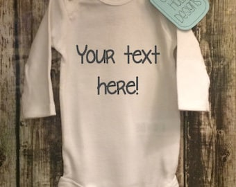 Personalized Onesie • Design Your Own Custom Bodysuit, Your Text Here (small graphics, choose fonts - short or long sleeve) [baby gift idea]