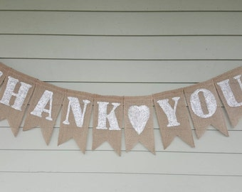 THANK YOU burlap banner. Made by a stay at home veteran