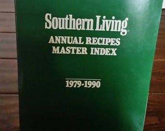 Southern Living Annual Recipes MASTER INDEX 1979-1990, Vintage Cookbook,Southern Living Recipes,Annual Recipes