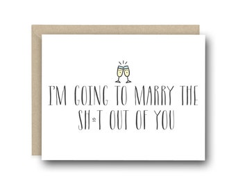 Funny wedding card - I'm Going To Marry The Sh*t Out Of You - card for groom, love card,  to my husband, to my wife, card for bride