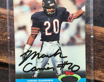 1991 Autographed Mark Carrier Topps Chicago Bears Football Card