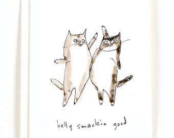 Belly Smackin Good - Funny Cat Card - Cat Lover