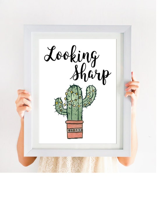 Looking Sharp Printable Cactus Art Printable Instant