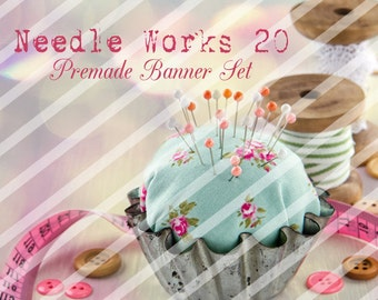 "Banner Set - Shop banner set - Premade Banner Set - Graphic Banners - Facebook Cover - Avatars - Bisiness Card - ""Needle Works 20"""