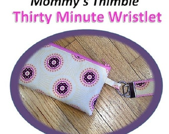 PDF - Mommy's Thimble Thirty Minute Wristlet
