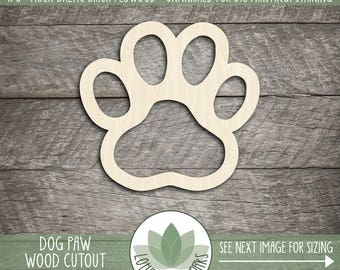Paw Print Laser Cut Wood Shape, Dog Paw Wooden Cut Out, Wood Dog Print, DIY Crafting Supply, Many Shapes And Size Options, Blank Wood Shapes