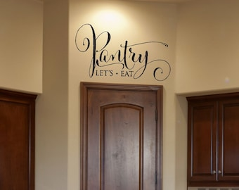 Kitchen Decor- Pantry Decal Pantry Sign Pantry Wall Decal Pantry Label Wall Decal Vinyl Wall Decal Family Wall Decal Kitchen Decal Vinyl