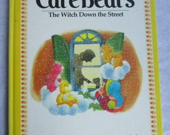 Vintage Care Bears Book The Witch Down the Street 1983