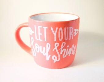 Pink Let Your Soul Shine Heart Mug, Coffee Mug