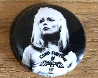 "1"" Button - Debbie Harry - Camp Funtime"