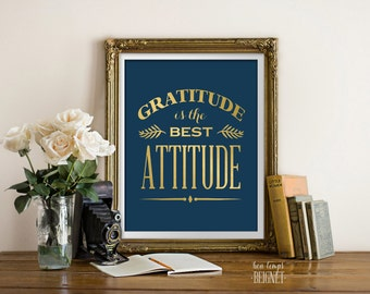"""Gratitude is the Best Attitude - INSTANT DOWNLOAD - 8x10"""" - Inspirational Quote Grateful Acceptance"""