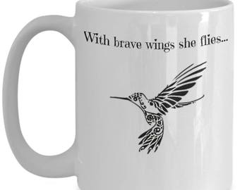LOVE - With Brave Wings She Flies Quote - Hummingbird Lovers Gift - 15 oz Coffee Mug by Blue Feather Web