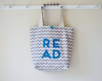 READ Library Bag - Book Tote - Book Bag - Book Lover's Tote - Gift for Her - Gift for Reader - Gray Chevron - Gift for Mom - Christmas GIft