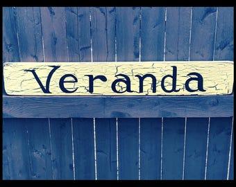 Veranda sign