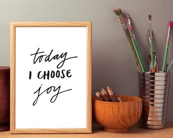 Motivational poster. Today I Choose Joy. Inspiring Print. Scandinavian decor. Motivational Wall Art. Inspirational Poster. Home Office Decor