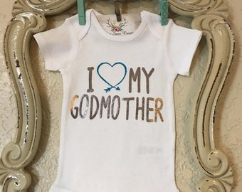 I Love My God Mother/ Father/ Parent Baby onesie or Tshirt I Heart my Godmother