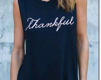 Thankful T-Shirt Top for Engagement / Wedding / Graduation / Birthday / Anniversary / Bridal Shower / New Job / Bachelorette / Black / White
