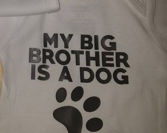 My big brother is a dog bodysuit/onesie