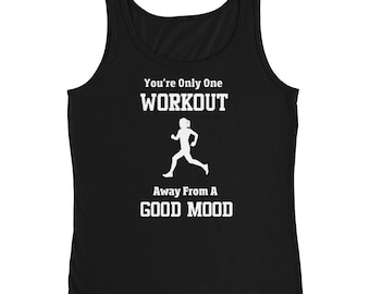 You're Only One Workout Away From A Good Move Tank Top