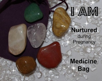 Nurtured Crystal Medicine Bag I AM Nurtured  / Pregnancy  / Fetal Support