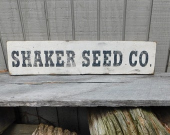 Primitive Vintage Wood Sign - Shaker Seed Co. - Several Colors Available