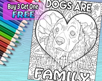 Dogs are Family - Adult Coloring Book Page - Printable Instant Download