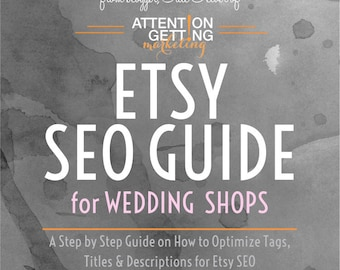 Etsy SEO Help -- SEO Tutorial for Etsy Wedding Shops