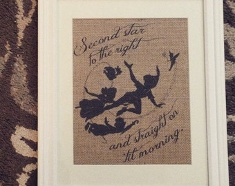 Peter Pan - Disney - Second star to the right and straight on 'til morning. - Burlap Print - 8.5x11