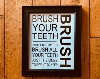 Brush Your Teeth/ digital print