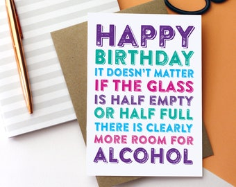 Half birthday card etsy happy birthday it doesnt matter if the glass is half full theres room for bookmarktalkfo Image collections