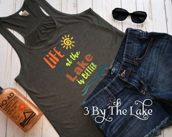 Life at the Lake is Better, Women's Flowy Racerback Tank Top or V Neck T shirt