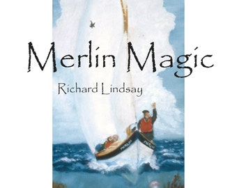Merlin Magic - Adventures in Brittany with and without a small boat.