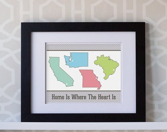 8x10 Print- Home is Where the Heart Is Custom- Your Own Locations
