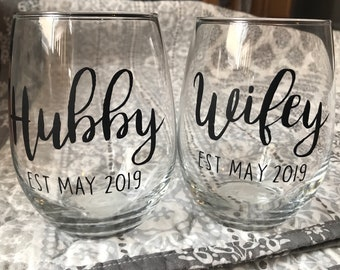 Hubby and Wifey Est. Wine glasses