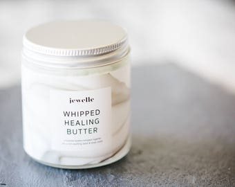 Whipped Healing Butter, 100% Natural- by Jewelle