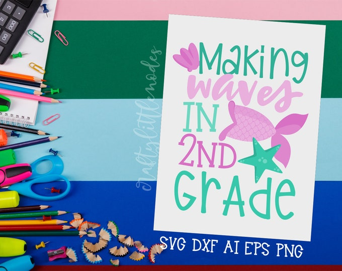 MERMAID Back to School, Bundle, Svg, 2nd Grade, Second Grade, First Day, Mermaid Tail, Shirt, Commercial, Cutting File, Cricut, Silhouette