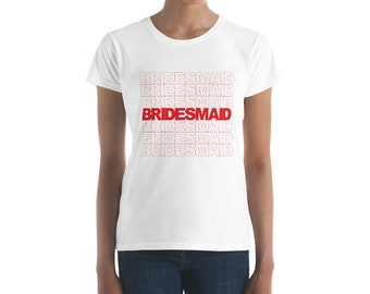Red Bridesmaid Thank You style bachelorette shirt wedding party tee bridal party gift t-shirt