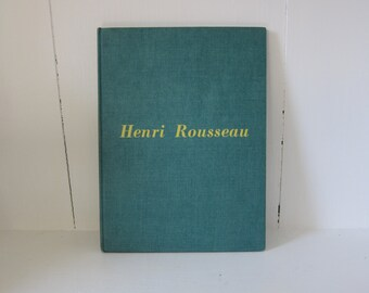 Vintage Henri Rousseau Book by Daniel Cattan Rich The Modern Museum of Art 1946