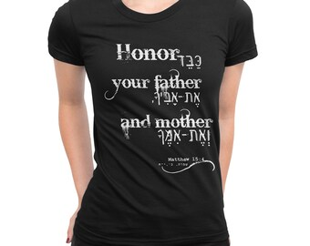 Women's Relationship T Shirt - Honor Your Father And Your Mother