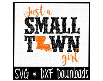 Just A Small Town Girl Louisiana Cutting File - SVG & DXF Files - Silhouette Cameo/Cricut