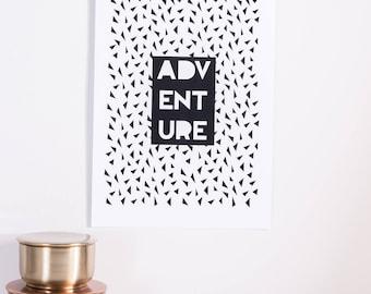 Adventure Print | A4| A3 | Print | Monochrome | Typography | Nursery | Wedding Gift | Engagement Gift | Travel