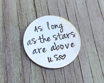 As Long As The Stars Are Above Us, Long Distance, Military Deployment Gift, Pocket Coin, Love Token, Gift for Him, Keepsake for Her