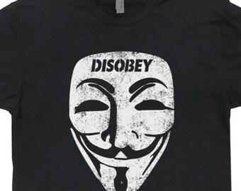 Guy Fawkes T Shirt Guy Fawkes Mask T Shirt Disobey Guy Fawkes Shirt Anarchy T Shirt Hacker Anonymous Tee Shirt Revolution Tee Shirts