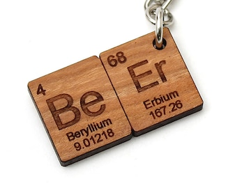 BeEr Periodic Table Keychain, Key fob. Nice Gift for the Home Brewer and Beer Enthusiast. Wood. Made in the USA! Timber Green Woods.