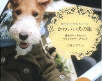 Easy Cute Dog CLOTHES Book Japanese Sewing patterns Book dog clothes Coordination sewing