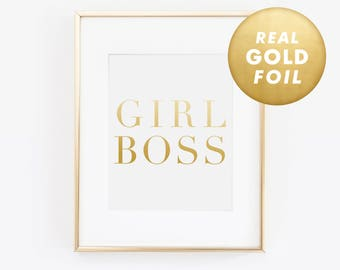 Girl Boss Print, Gold Office Decor, Gold Desk Accessories, Gift For Her, Gold Foil Print, Gold Decor, Gold Foil Art, Rose Gold Foil Print