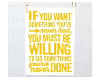 If you want something you've never had, Thomas Jefferson, Black and White Art, Typographic Print, Inspirational Sign