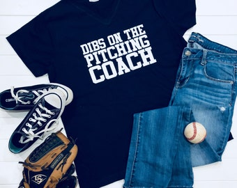Dibs on the Coach, Dibs on the Pitching Coach, Love Baseball and Softball V-Neck Tee, Baseball, Baseball Mom, Baseball Wife, Cotton