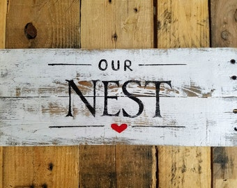 Our Nest Sign - Rustic Our Nest Sign - Our Nest Wood Sign