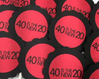 40th Birthday Cupcake Toppers - 40 is the New 20, Black and Red or Color Choice,  Set of 12